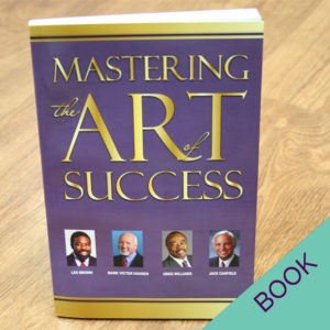 Mastering the Art of Success paperback book